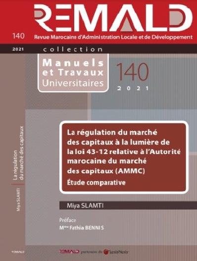 La régulation du marché des capitaux à la lumière de la loi 43-12 relative à l'Autorité marocaine du marché des capitaux (AMMC) – Étude comparative
